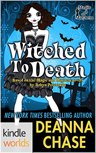 Magic and Mayhem: Witched to Death