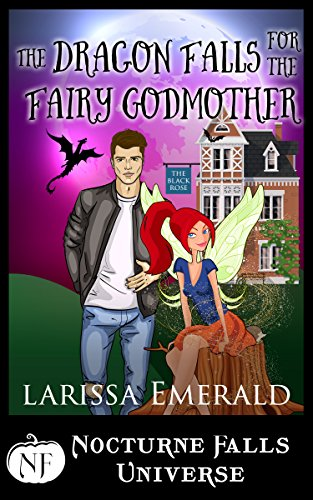 The Dragon Falls For The Fairy Godmother