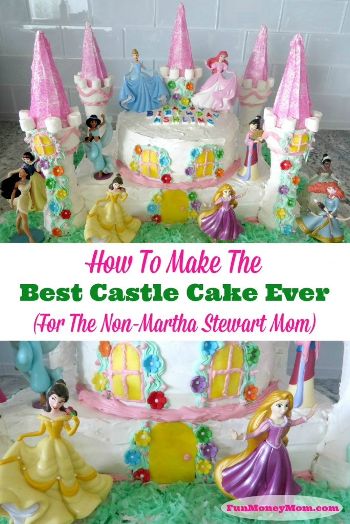 How To Make The Best Castle Cake Ever For The Everyday Mom