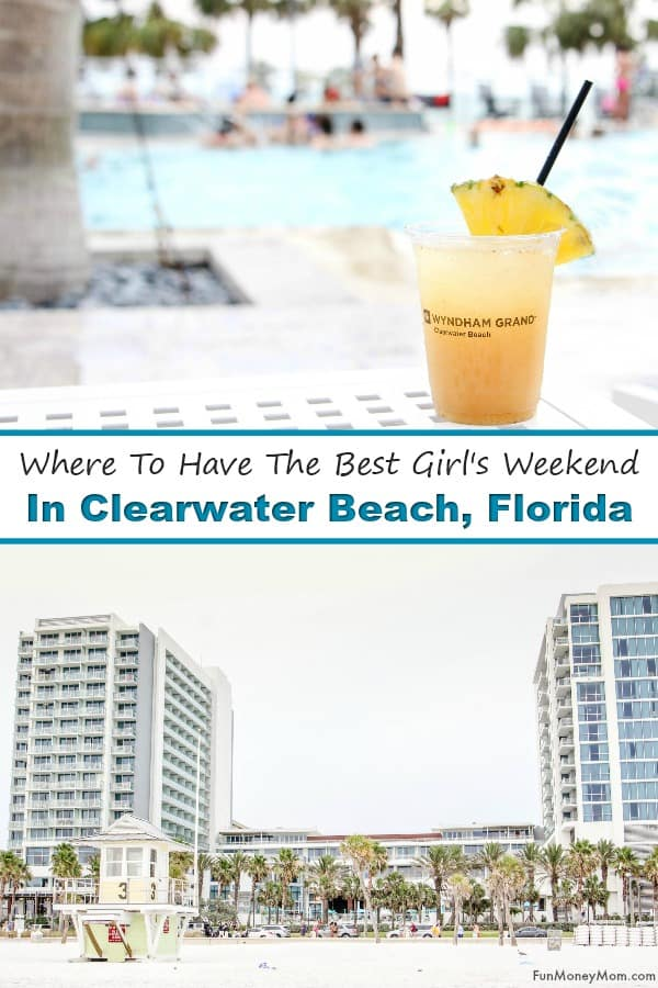 Clearwater Beach - If you're planning a girl's weekend with friends, find out why the Wyndham Grand Clearwater Beach makes the perfect Florida vacation destination. #ClearwaterBeach #Clearwater #Wyndham #GirlsWeekend