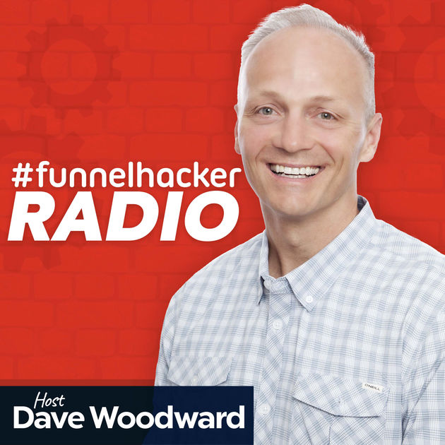 Funnel Hacker Radio with Dave Woodward