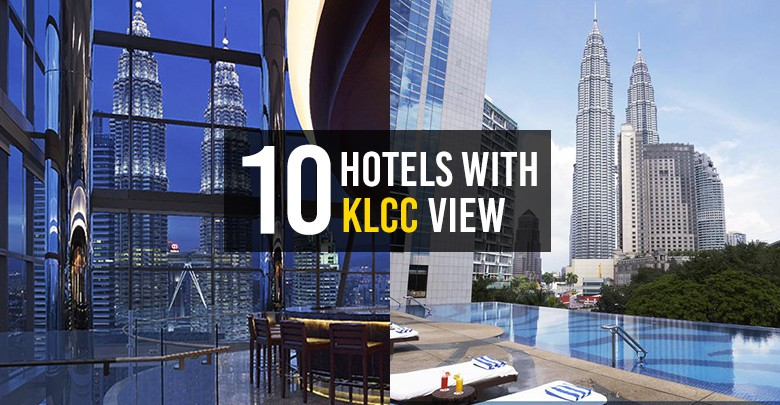 Top 10 Hotels In Kuala Lumpur With Amazing Twin Tower View