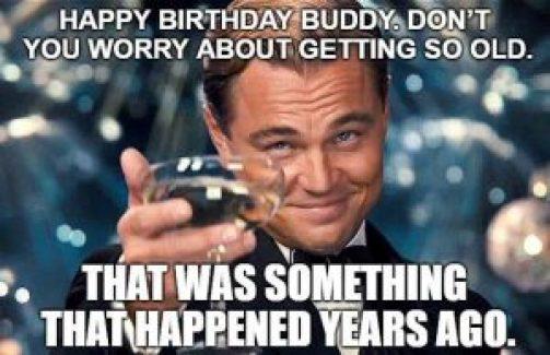 Happy Birthday Old Friend Meme