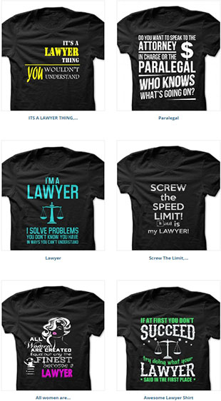 The best lawyer T-Shirts on SunFrog, 2 of 2. T-Shirts for Mesothelioma. personal injury and criminal lawyers.
