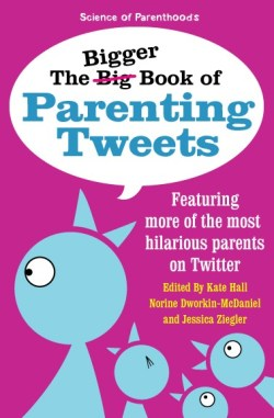 The BigGER Book of Parenting Tweets makes the perfect gift for baby showers, Mother's Day, and birthdays!