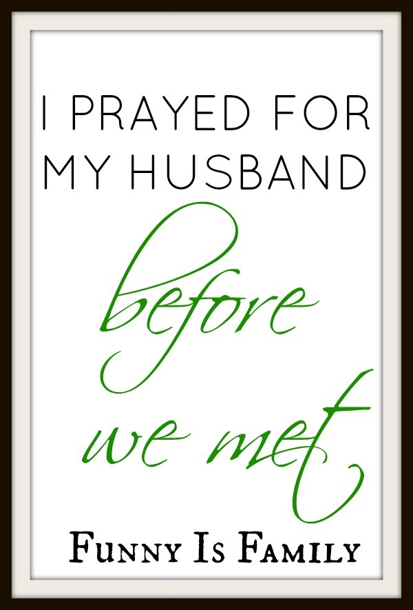 I Prayed for my Husband Before We Met
