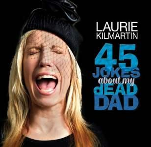 Laurie Kilmartin: Dead People Suck