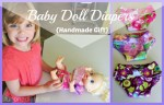 Baby Doll Diapers {Handmade Gifts}