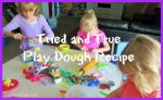 Tried and True Play Dough Recipe