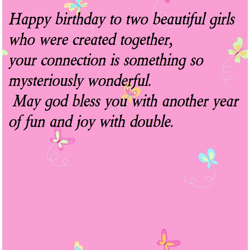 Birthday Quotes For Twins Sister 3 – Funpro