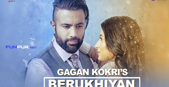 berukhiyan punjabi song lyrics