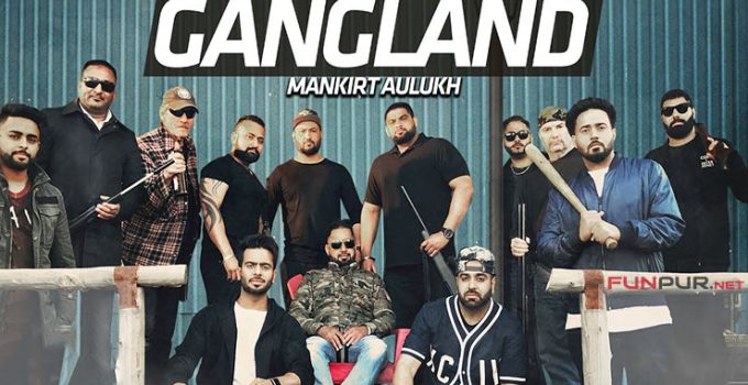 Gangland Punjabi Song Lyrics