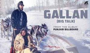 GALLAN Song Lyrics – Manj Musik | Jaani