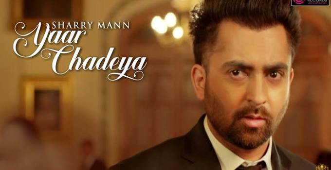 Yaar Chadeya Song Lyrics