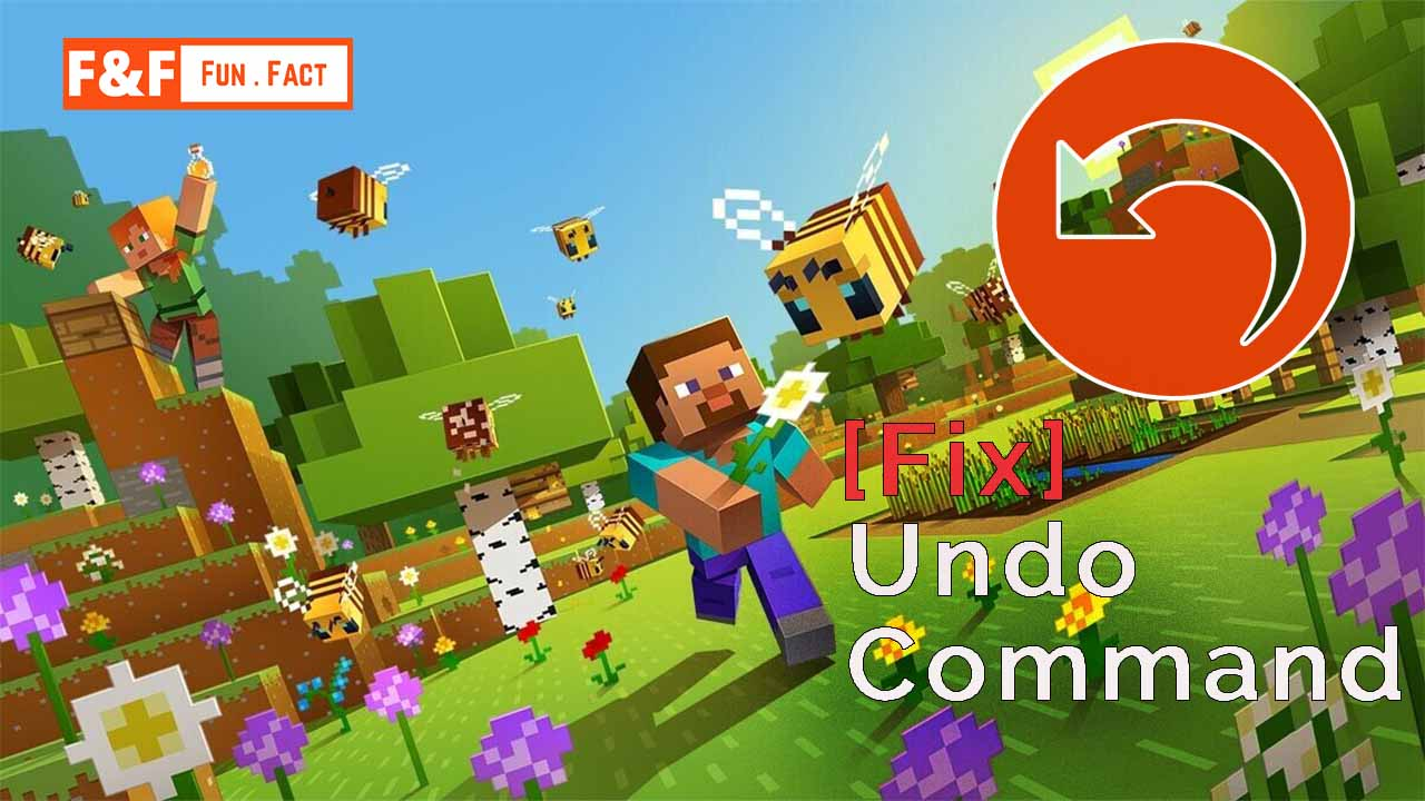 How to undo a command in Minecraft?