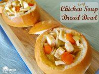 Easy Chicken Soup Bread Bowl Recipe - Funtastic Life
