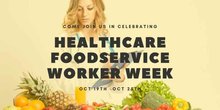 Healthcare food service worker week