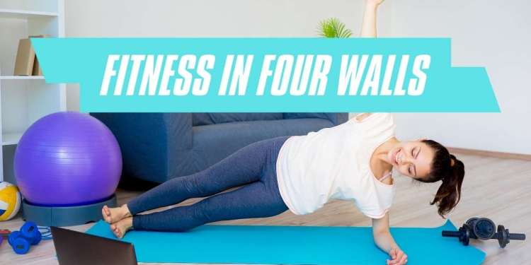 Fitness In four Walls