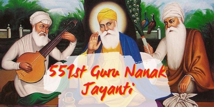 Celebrating Guru Nanak Jayanti - 551st Birth Anniversary of Guru Nanak Dev.