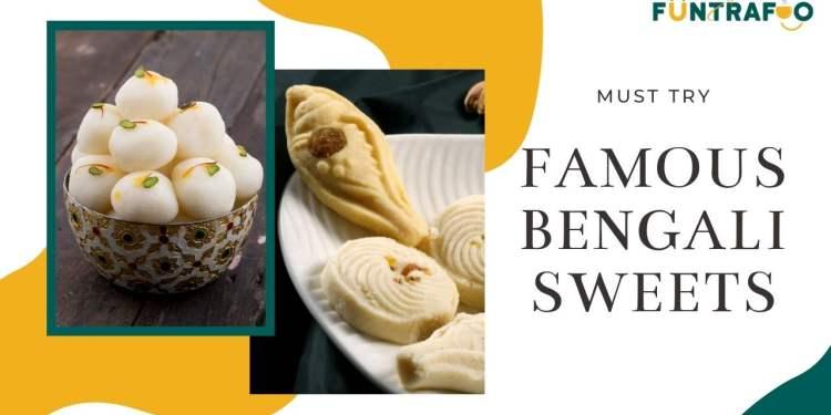 Famous Bengali Sweet Dishes