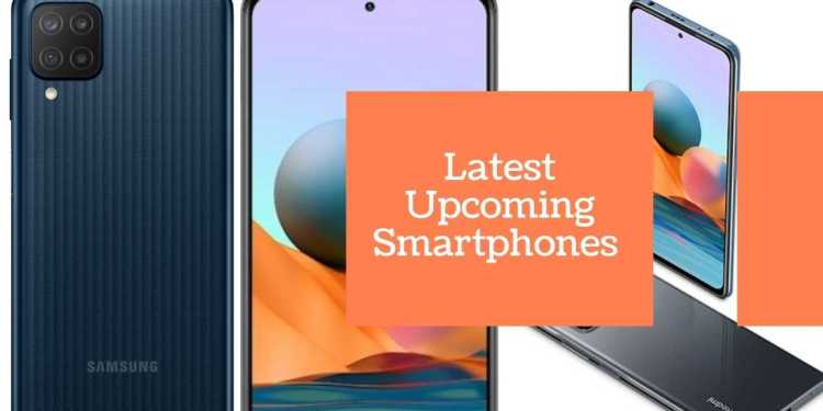 Latest Upcoming Smartphones In India March 2021