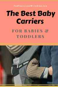My Guide To The Best Baby Carriers For Babies And Toddlers ...