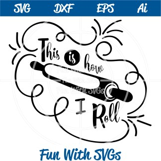 This is How I Roll, Rolling pin SVG file