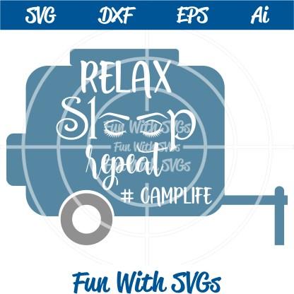 FWS181 Relax, Sleep, Repeat, Camplife