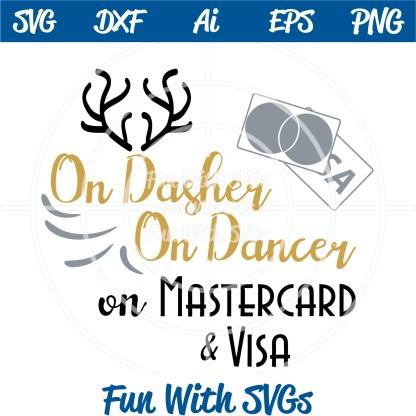 Black Friday Shopping On Dasher, On Dancer MC Visa SVG Cut File Image