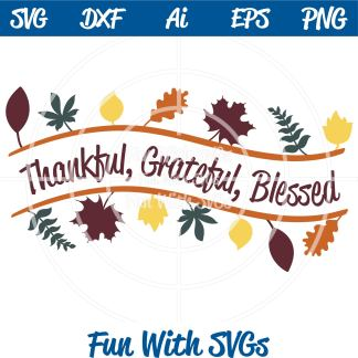 Inspirational Thankful Grateful Blessed SVG Image
