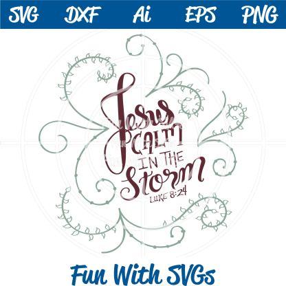 Jesus Calms the Storm SVG Cut File Luke 8:24