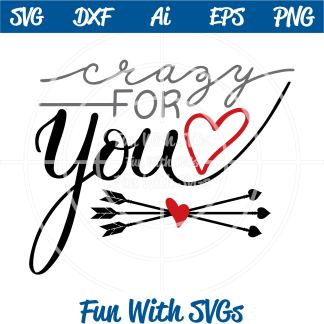 Crazy For You SVG Cut File Image