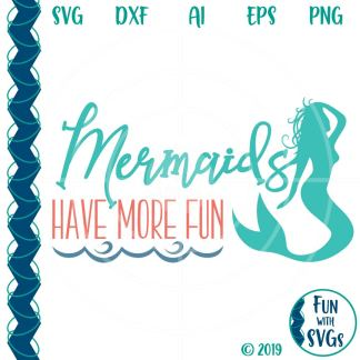 Mermaids Have More Fun-SVG Image