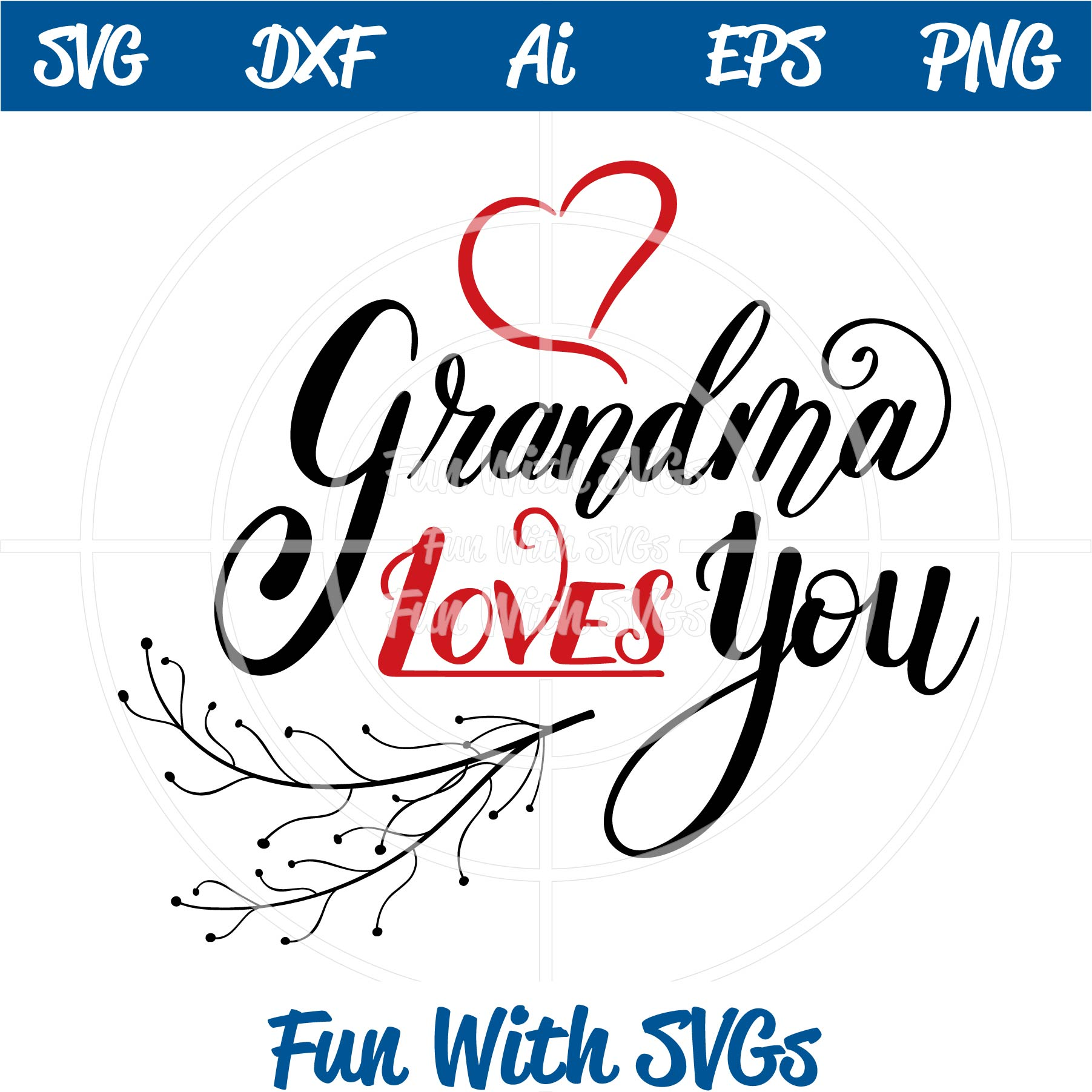 grandma loves you svg