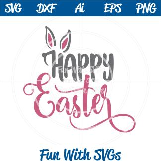 This Happy Easter SVG Cut File, Bunny Ears IMAGE