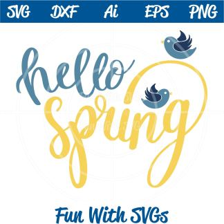 Handlettered Hello Spring SVG File IMAGE