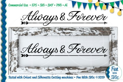 This Always and Forever SVG Cut File Project Idea Image