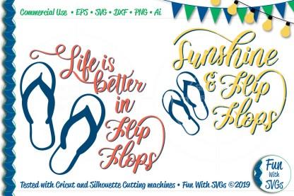 """Flip Flop Svg Cut Files, """"Life is Better in Flip Flops"""" and """"Sunshine & Flip Flops""""Image"""