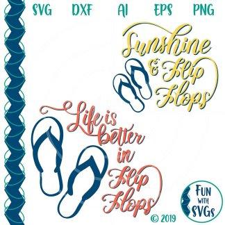 """TWO Flip Flop Svg Cut Files, """"Life is Better in Flip Flops"""" and """"Sunshine & Flip Flops"""" Image"""