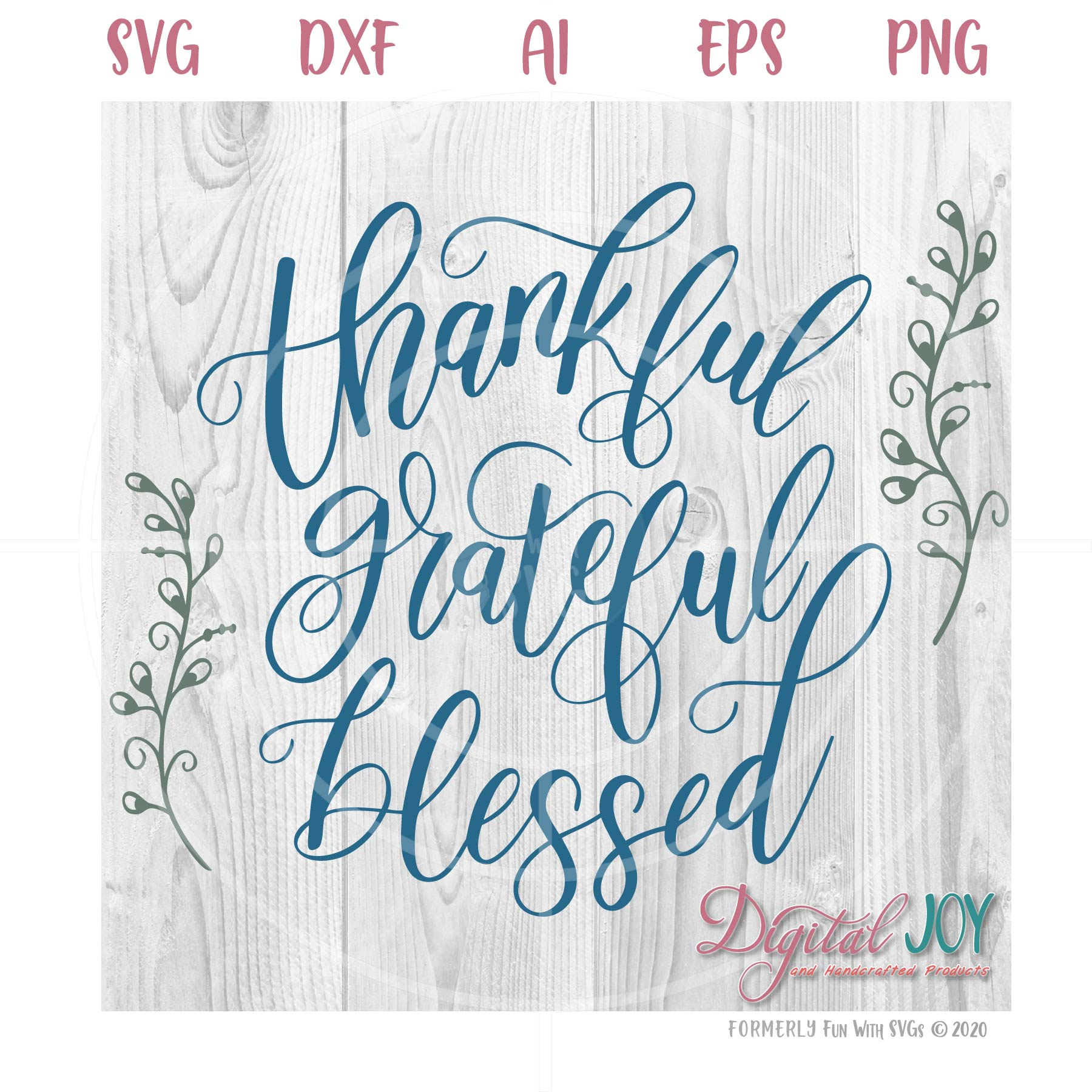 25+ Grateful . Blessed Word Art ~ Cutting Files Design