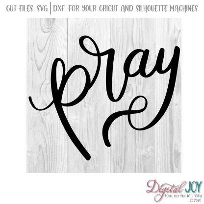 Pray SVG Cut File Image, 2nd Chronicles 7:14, Luke 22:46