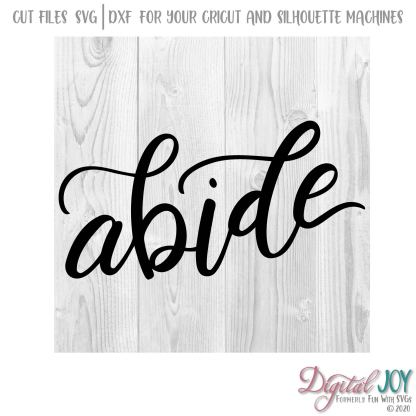 Abide - John 15:17 SVG Cut File