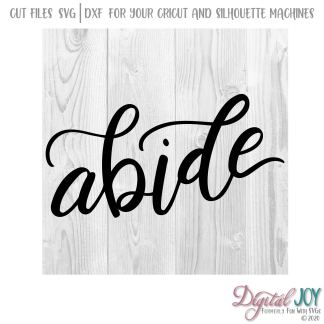 Abide - John 15:17 SVG Cut File