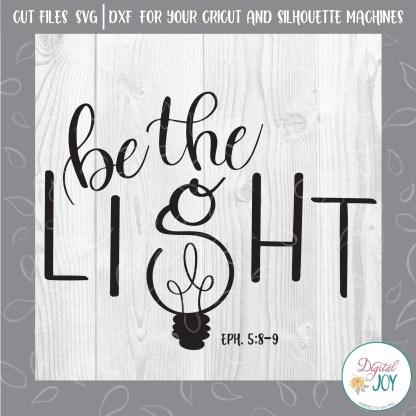 Be The Light Digital Joy SVG Image