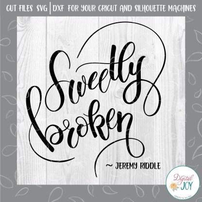 Sweetly Broken SVG IMAGE