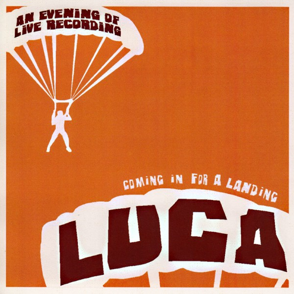 Luca - Coming In For A Landing
