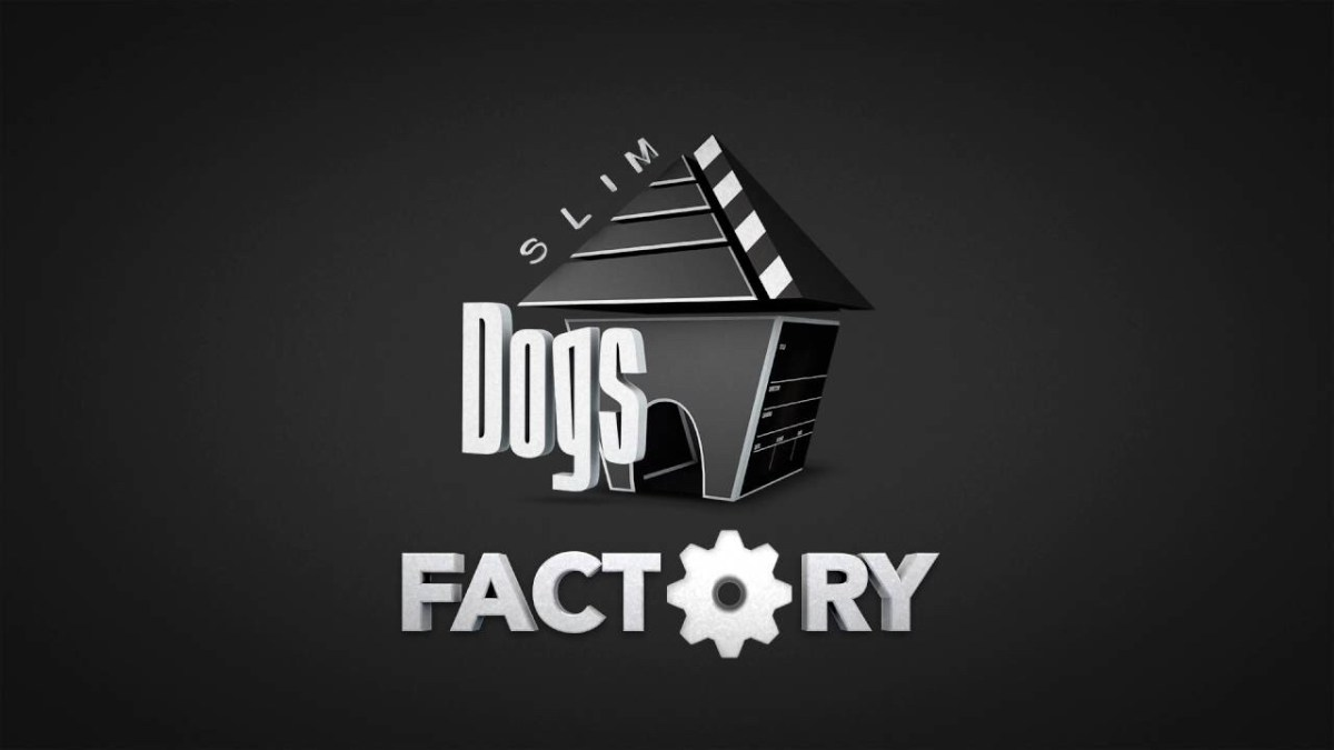 Slim Dogs Factory