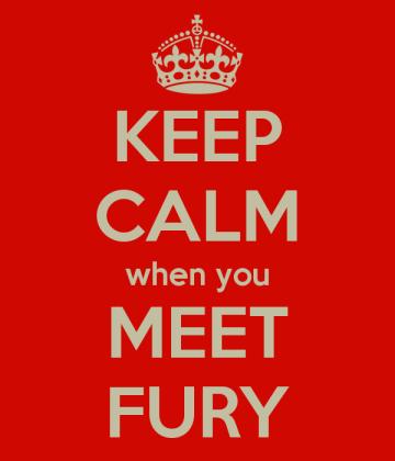 keep-calm-when-you-meet-fury