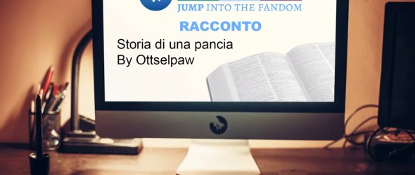 Ottselpaw – Storia di una pancia