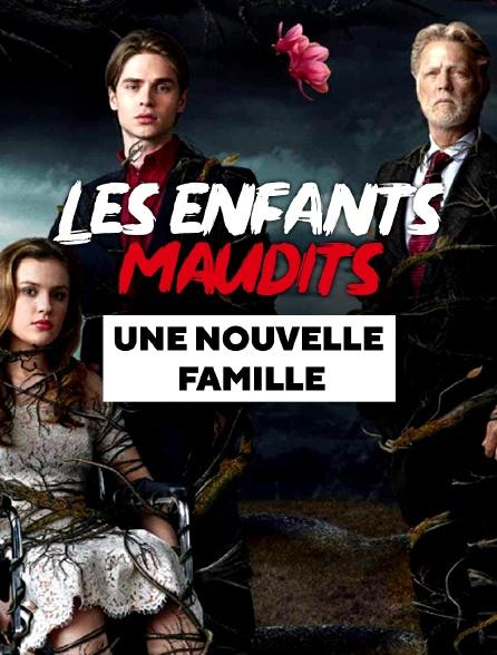 Les Enfants maudits : Une nouvelle famille (2019)